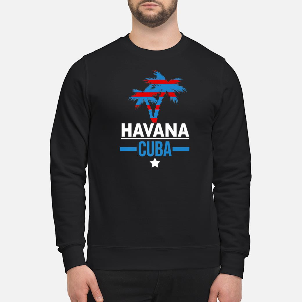Havana Cuba with Palm Tree and Cuban Flag Colors Shirt sweater