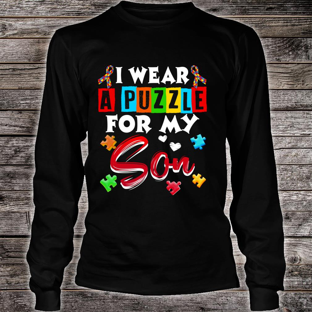 I Wear Puzzle For My Son Autism Awareness Shirt long sleeved