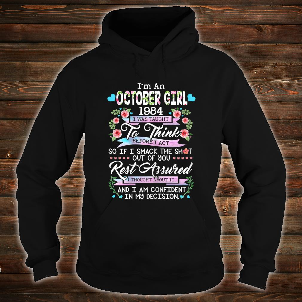 I'm An October Girl 1984 35 Years Old 35th Birthday Shirt hoodie