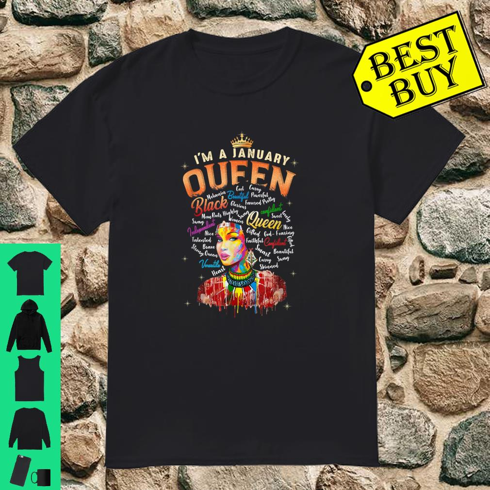 I'm January Queen January Birthday Gifts African Black Queen Shirt