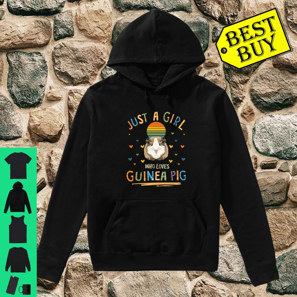 Just a Girl Who Loves Guinea Pig shirt hoodie