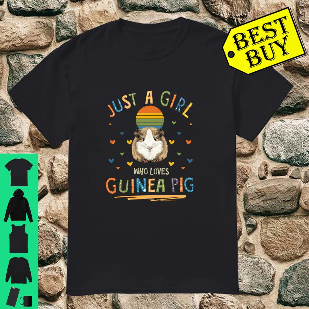 Just a Girl Who Loves Guinea Pig shirt