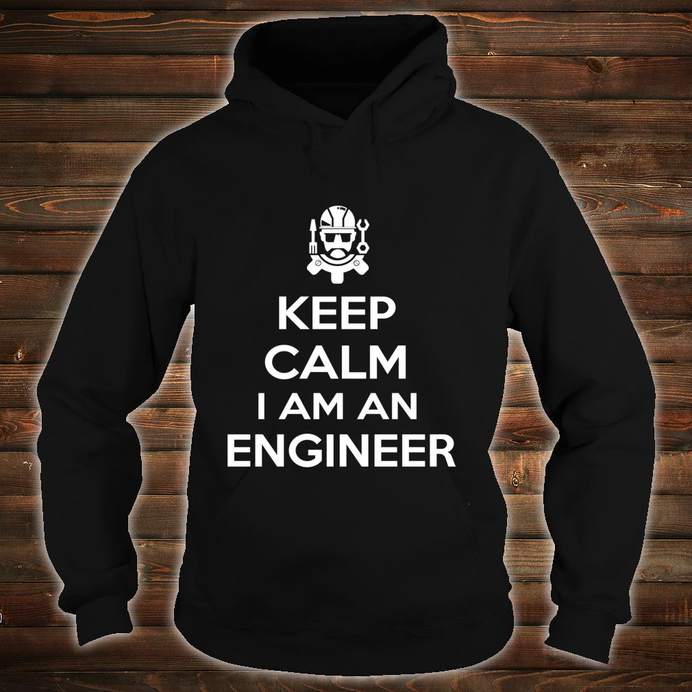 Keep Clam I Am Engineer Engineering Shirt hoodie