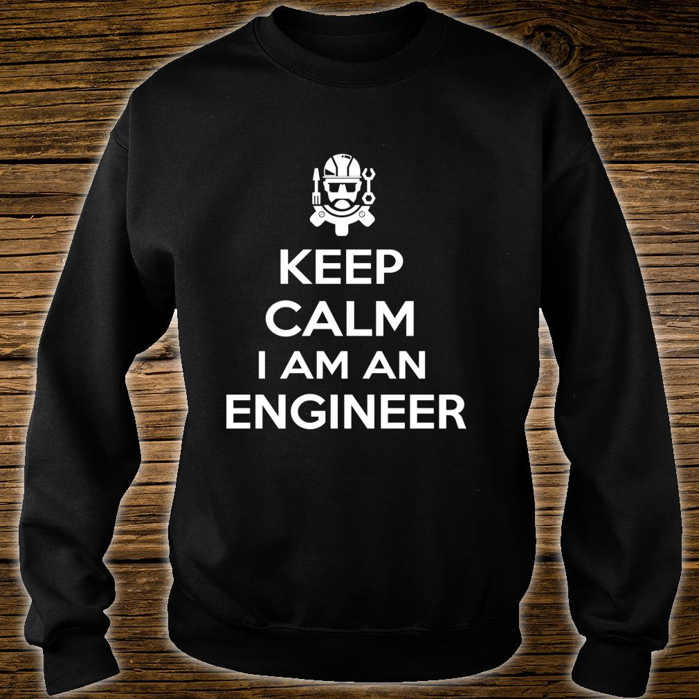 Keep Clam I Am Engineer Engineering Shirt sweater