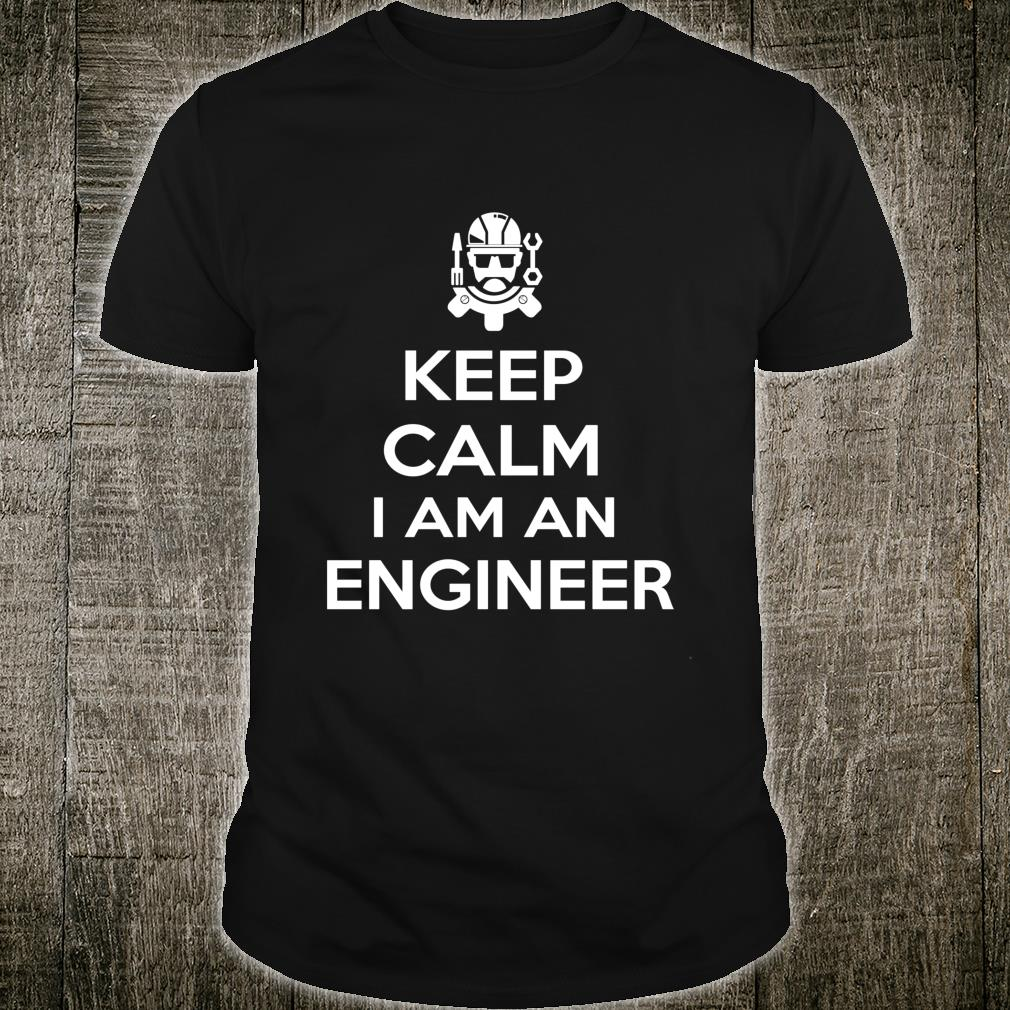 Keep Clam I Am Engineer Engineering Shirt