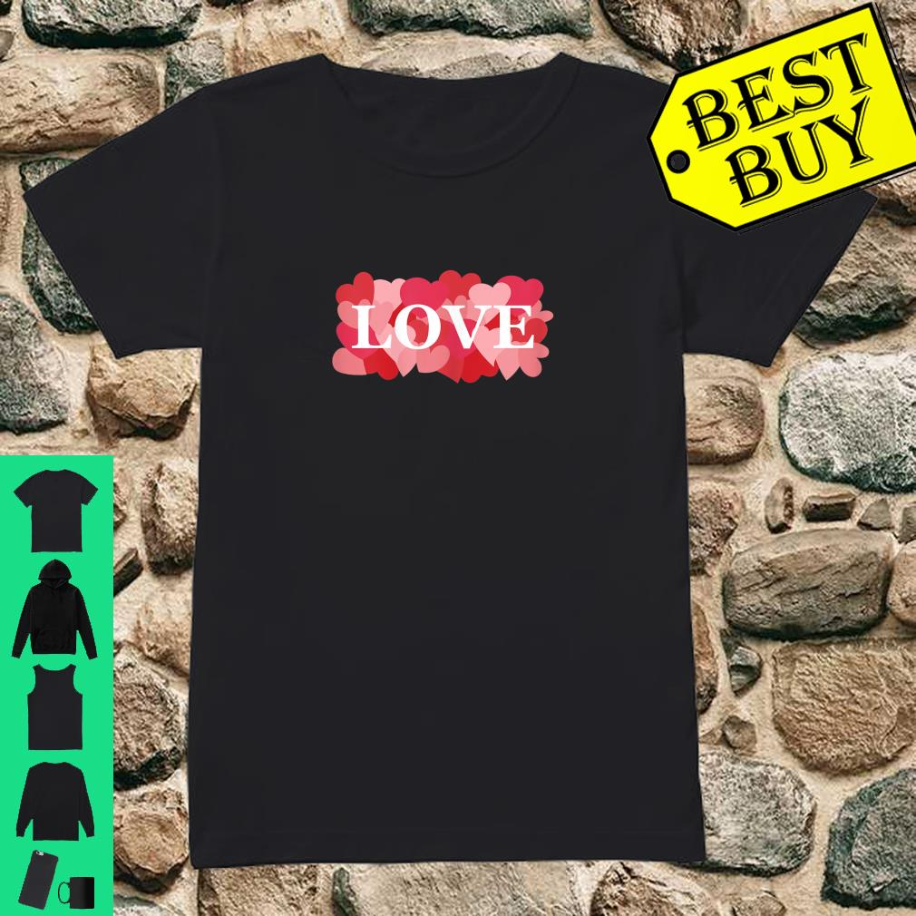 LOVE with Pink and Red Hearts Valentine's Day Love Shirt ladies tee