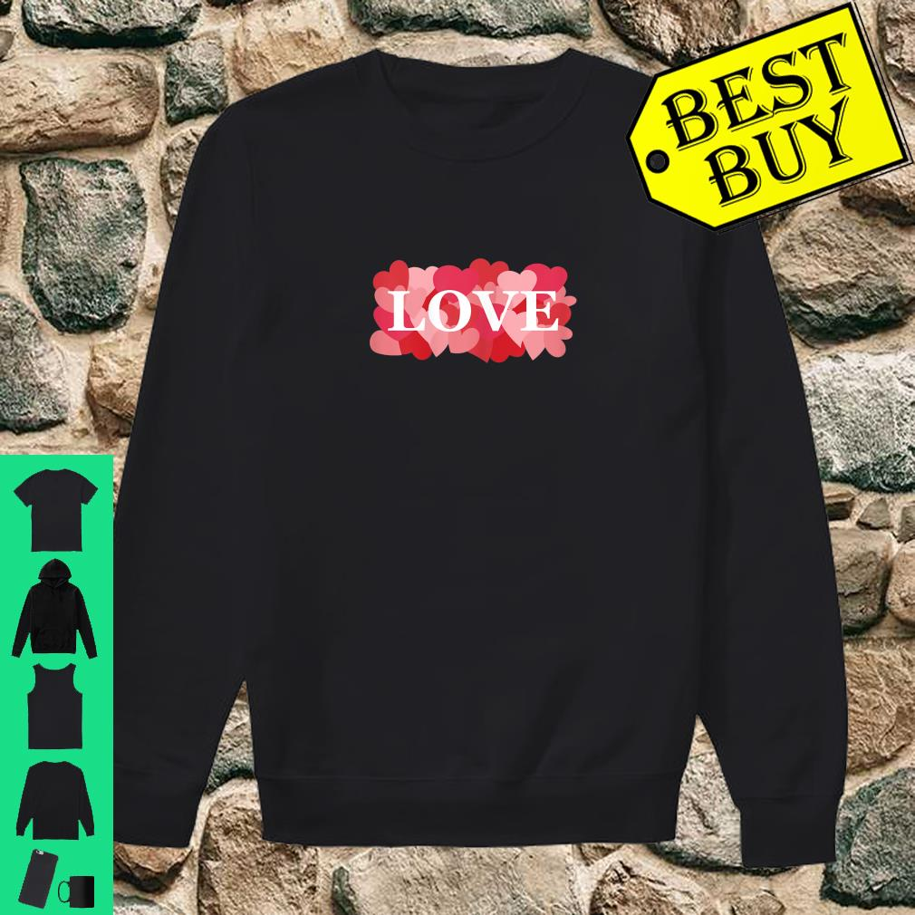 LOVE with Pink and Red Hearts Valentine's Day Love Shirt sweater