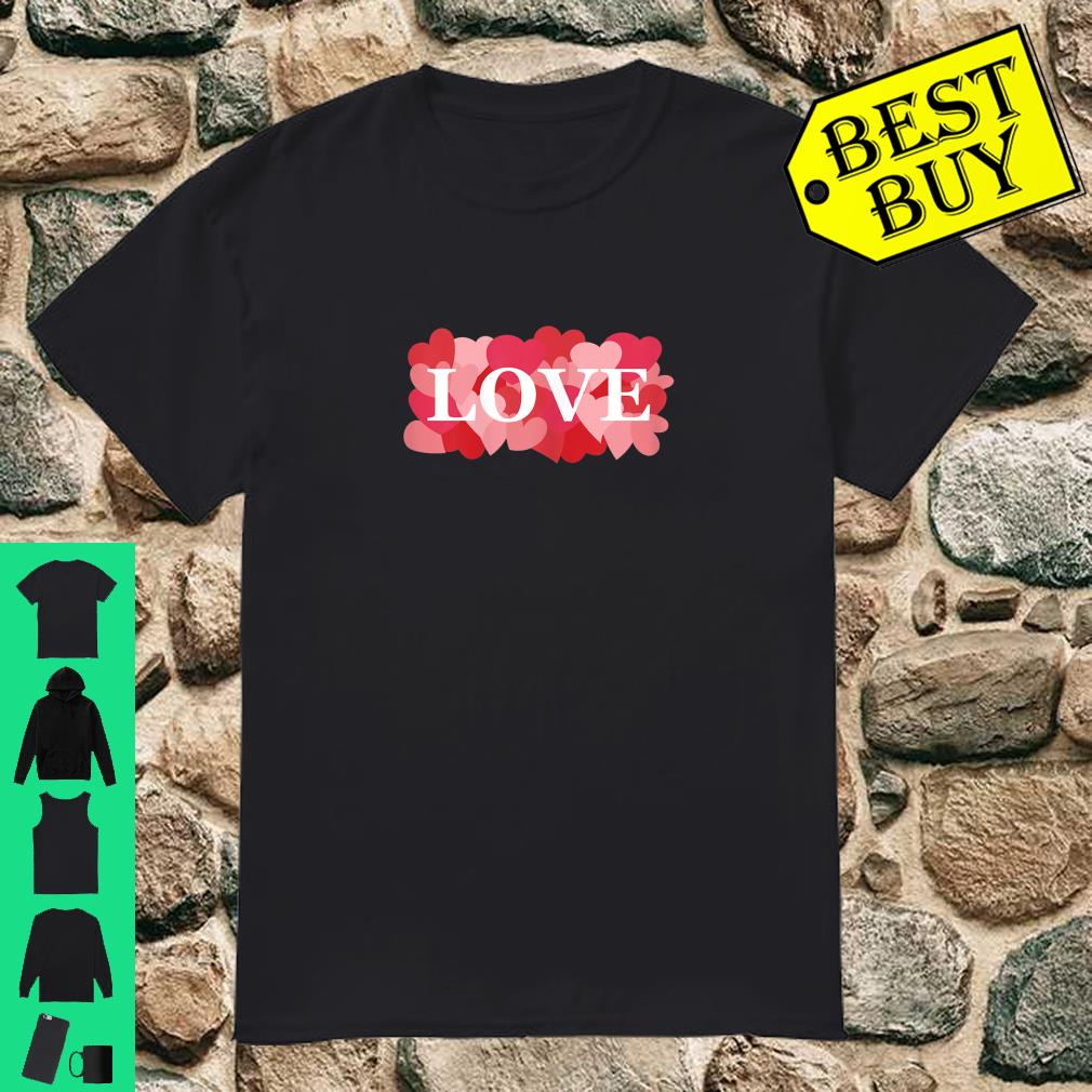 LOVE with Pink and Red Hearts Valentine's Day Love Shirt