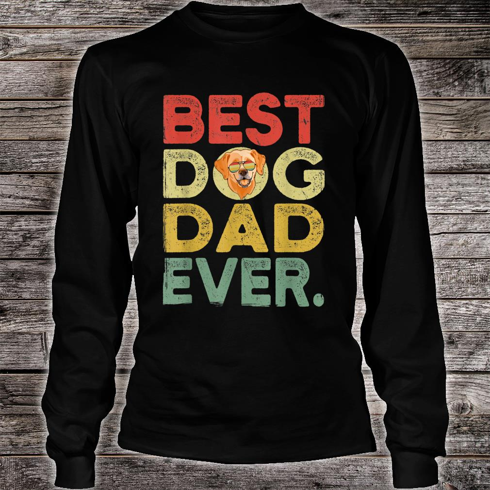 Labrador Best Dog Dad Ever Cool Father's Day Shirt long sleeved