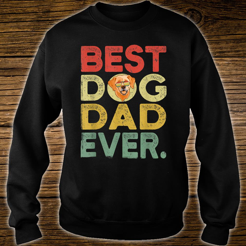 Labrador Best Dog Dad Ever Cool Father's Day Shirt sweater