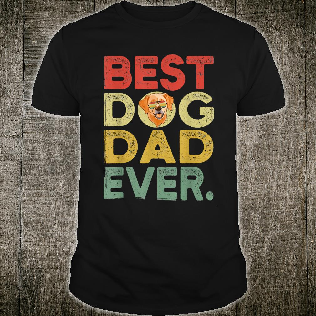 Labrador Best Dog Dad Ever Cool Father's Day Shirt