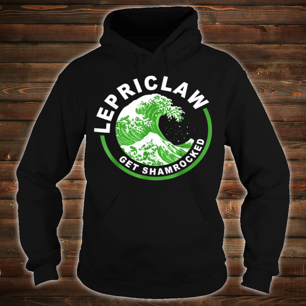 Lepriclaw Get Shamrocked Drinking St Patrick's Day Claw Shirt hoodie