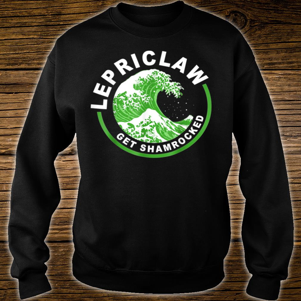 Lepriclaw Get Shamrocked Drinking St Patrick's Day Claw Shirt sweater