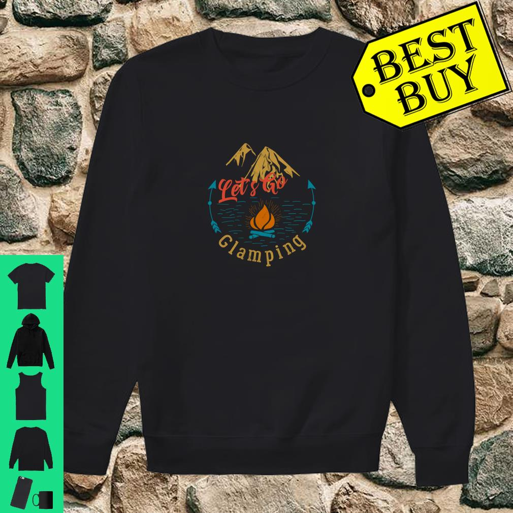 Let's Go Glamping Camping shirt sweater