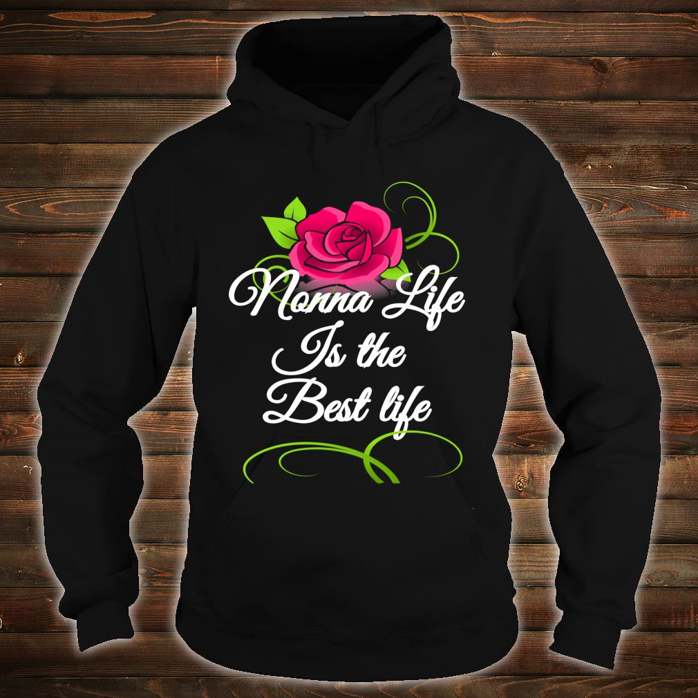 Mother's Day Special Flowers Best Nonna Ever Shirt hoodie