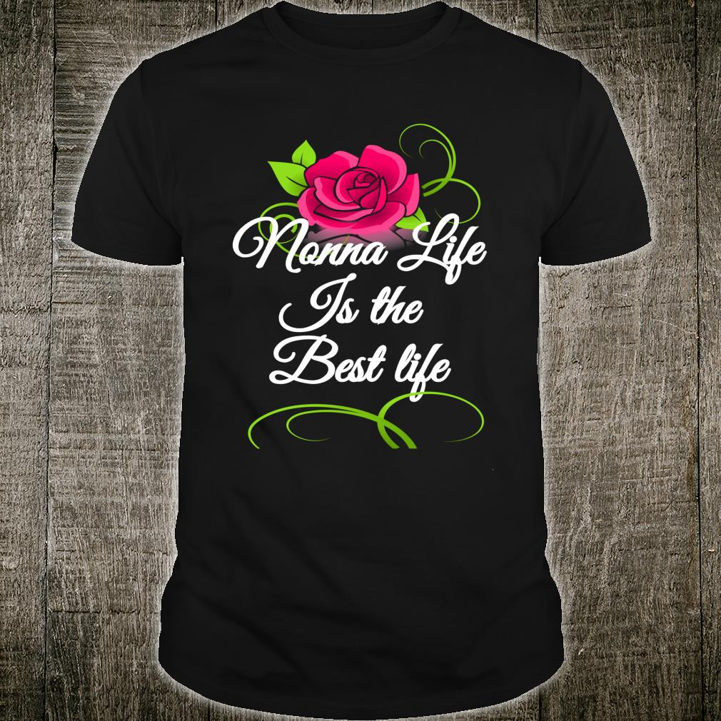 Mother's Day Special Flowers Best Nonna Ever Shirt