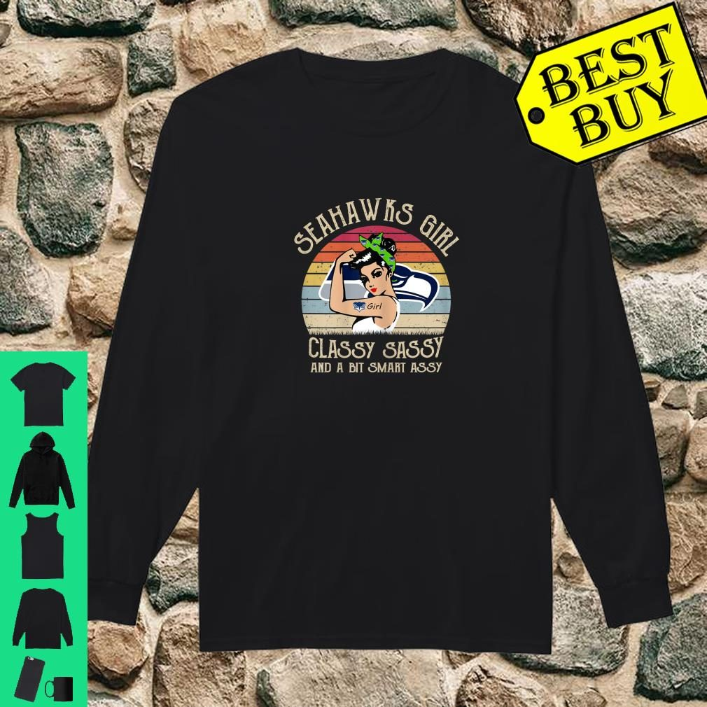 Seahawks Girl Classy Sassy And A Bit Smart Assy Shirt long sleeved