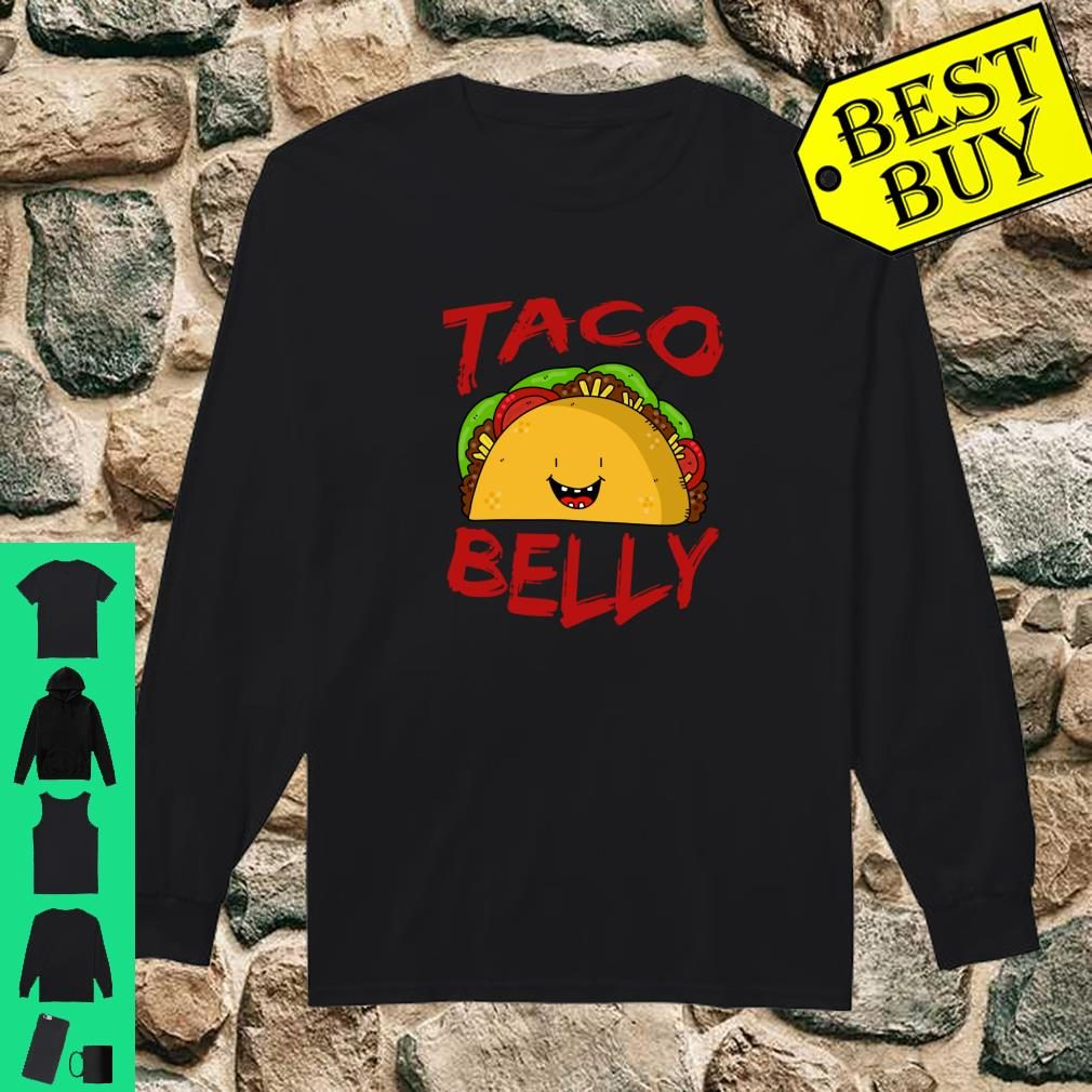 Taco Belly Mexican Food Delicious Shirt long sleeved